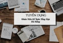 tuyển dụng kế toán tổng hợp Đà Nẵng