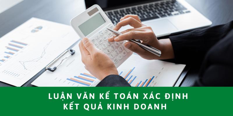 luận văn kế toán xác định kết quả kinh doanh